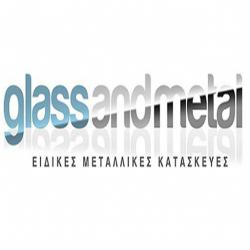 GLASS AND METAL